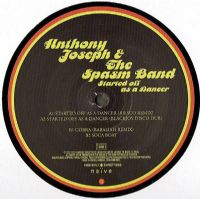 Anthony Joseph & The Spasm Band ‎– Started Off As A Dancer RSD 2012